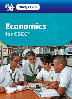 Economics for CSEC - A CXC Study Guide (Paperback, New edition): Robert Dransfield, Caribbean Examinations Council