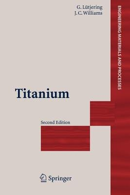 Titanium (Paperback): Gerd L?tjering, James C. Williams