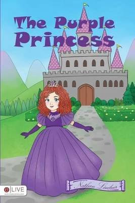 The Purple Princess (Paperback): Nathan Lindner