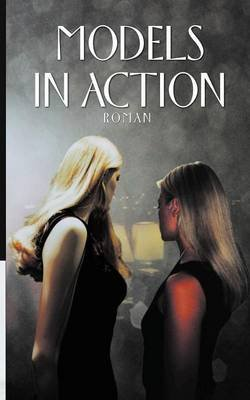 Models in Action (German, Paperback): Tom Prox