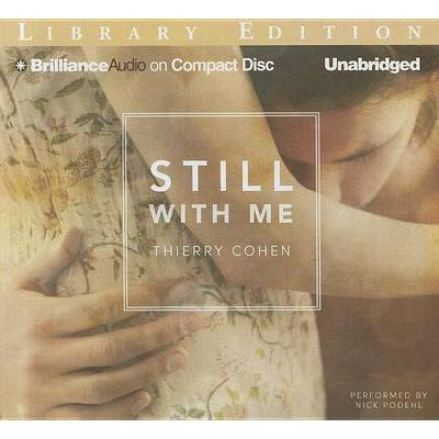 Still with Me (Standard format, CD, Library ed.): Thierry Cohen