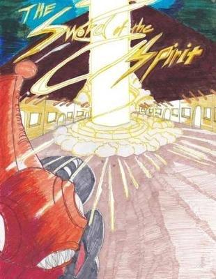 The Sword of the Spirit (Paperback): Wayman Jackson Jr