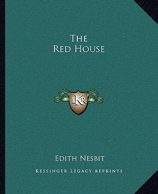 The Red House (Paperback): Edith Nesbit