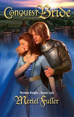 Conquest Bride (Electronic book text): Meriel Fuller