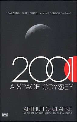 2001 - A Space Odyssey (Hardcover, Bound for Schools & Libraries ed.): Arthur Clarke