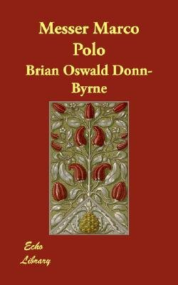 Messer Marco Polo (Paperback): Brian Oswald Donn-Byrne