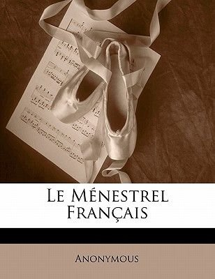 Le M Nestrel Fran Ais (French, Paperback): Anonymous