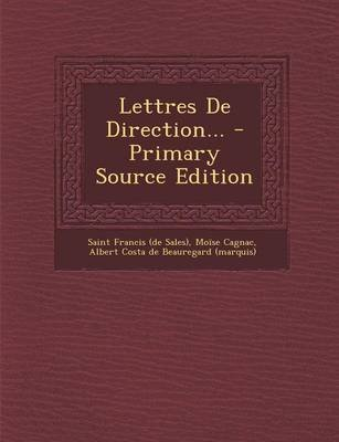 Lettres de Direction... (English, French, Paperback): Moise Cagnac