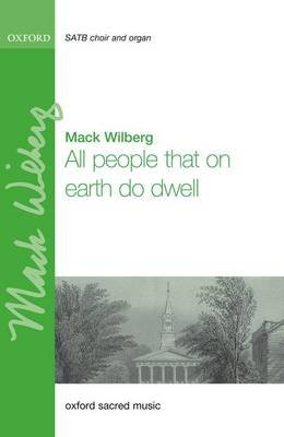 All people that on earth do dwell (Sheet music, Vocal score): Mack Wilberg