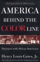 America Behind the Color Line - Dialogues with African Americans (Hardcover): Henry Louis Gates