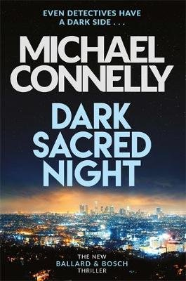 Dark Sacred Night (Paperback): Michael Connelly