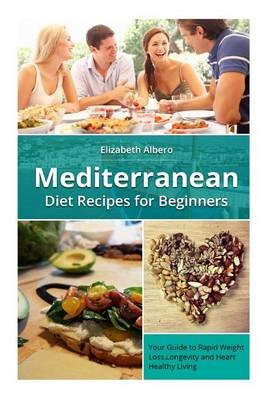Mediterranean Diet Recipes for Beginners - Your Guide to