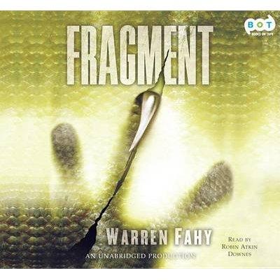 Fragment (Abridged, Downloadable audio file, abridged edition): Warren Fahy