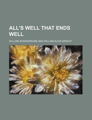 All's Well That Ends Well (Paperback): William Shakespeare