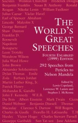 The World's Great Speeches - Fourth Enlarged (1999) Edition (Electronic book text): Lewis Copeland, Lawrence W. Lamm,...