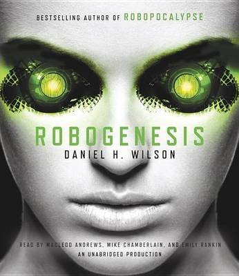 Robogenesis (Standard format, CD): Daniel H. Wilson