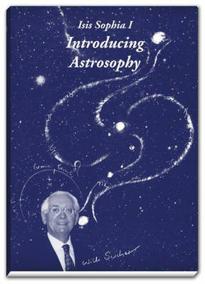Introducing Astrosophy (Paperback): Willi Sucher