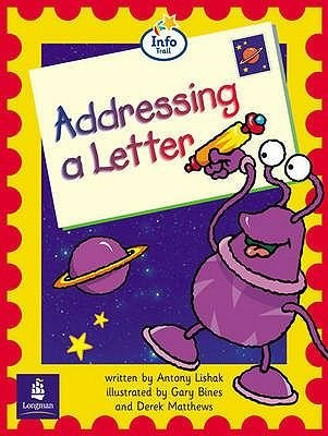 Literacy Land, Year 1 - Info Trail Beginner; Addressing a Letter (Paperback):