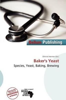 Baker's Yeast (Paperback): Othniel Hermes
