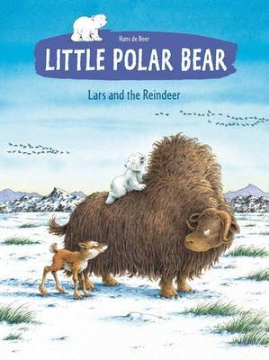 Little Polar Bear - Lars and the Reindeer (Paperback): Hans De Beer