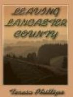 Leaving Lancaster County (Electronic book text): Teresa Phillips