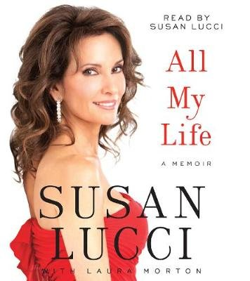 All My Life - A Memoir (Downloadable audio file): Susan Lucci