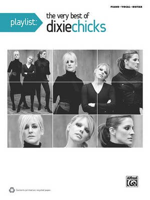 The Very Best of Dixie Chicks - Piano/Vocal/Guitar (Paperback):