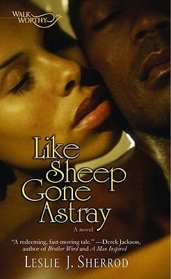 Like Sheep Gone Astray (Paperback): Leslie J Sherrod