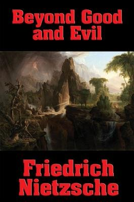 Beyond Good and Evil (Electronic book text): Friedrich Wilhelm Nietzsche