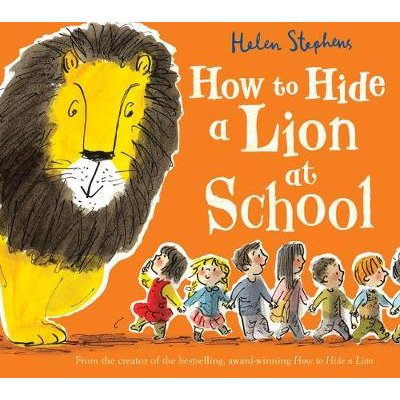 How to Hide a Lion at School Gift edition (Board book, Special edition): Helen Stephens