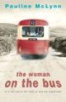 The Woman on the Bus (Hardcover): Pauline McLynn