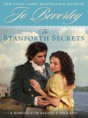 The Stanforth Secrets (Electronic book text): Jo Beverley