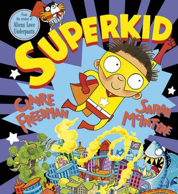 Superkid (Hardcover): Claire Freedman