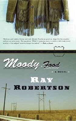 Moody Food (Electronic book text): Ray Robertson