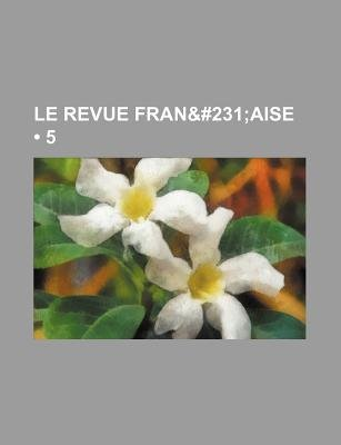 Le Revue Fran&#231 (5); Aise (English, French, Paperback): Livres Groupe