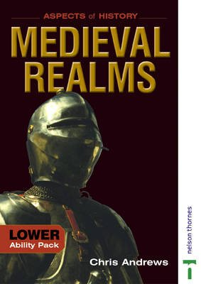 Medieval Realms 1066-1500 - Lower Ability Pack (Paperback, New edition): Chris Andrews