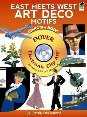 East Meets West Art Deco Motifs (Paperback, Green): Carol Belanger Grafton