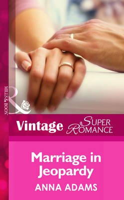 Marriage in Jeopardy (Electronic book text, ePub First edition): Anna Adams