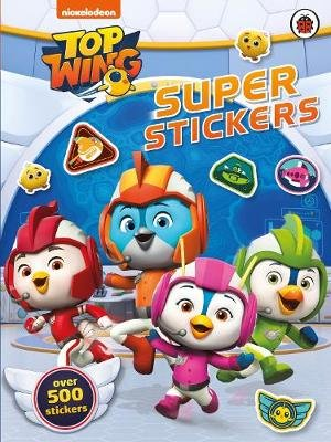 Top Wing: Super Stickers (Paperback): Top Wing