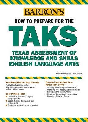How to Prepare for the Taks - English Language Arts Exit Exam: Texas Assessment of Knowledge and Skills (Paperback): Peggy...