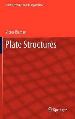 Plate Structures (Hardcover, 2011): Victor Birman