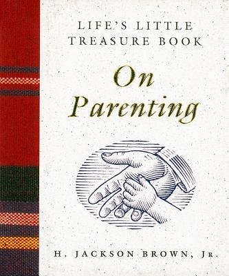Life's Little Treasure Book on Parenting - Inside the Un Plan to Destroy the Bill of Rights (Electronic book text):...