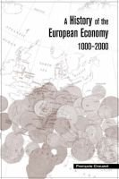 A History of the European Economy 1000-2000 (Hardcover): Francois Crouzet