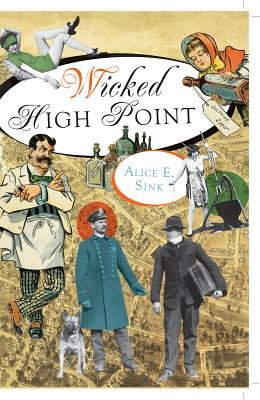 Wicked High Point (Electronic book text): Alice Sink