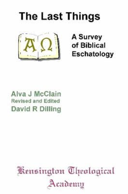 The Last Things (Paperback): McClain/Dilling