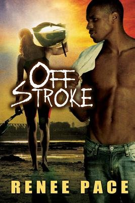 Off Stroke (Paperback): Renee Pace