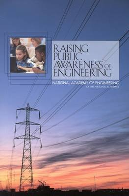 Raising Public Awareness of Engineering (Paperback): Lance A Davis, Robin D. Gibbin