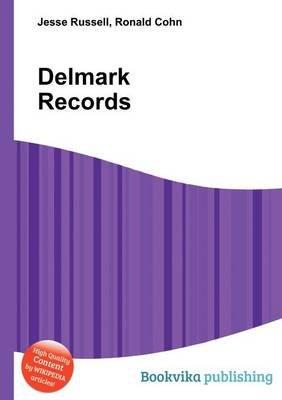 Delmark Records (Paperback): Jesse Russell, Ronald Cohn