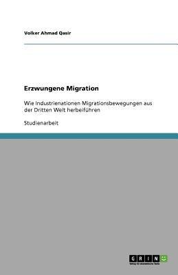 Erzwungene Migration (German, Paperback): Volker Ahmad Qasir