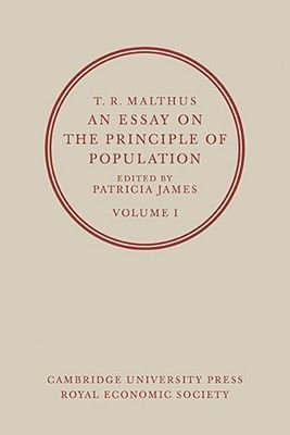 An Essay on the Principle of Population: Volume 1 (Paperback): Patricia James
